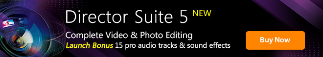Director Suite 5: Complete Video, Audio & Photo Editing Software