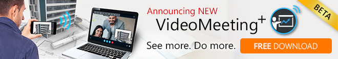 VideoMeeting+: Enhanced Video Conferencing