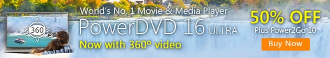 Watching movies? Try PowerDVD - enjoy better viewing experience on PC & TV