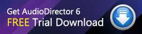 AudioDirector 6 Trial Download