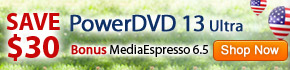 Bonus MediaEspresso and PowerDVD Mobile
