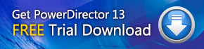PowerDirector Ultimate Suite Trial Download