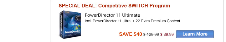 Switch to PowerDirector - save up to $80