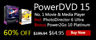PowerDVD 15: World's No. 1 Movie & Media Player
