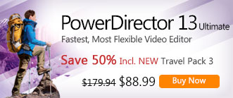 PowerDirector 13 Ultiamte: The Fast and Most Flexible Video Editing - PLUS Premium Effects