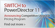 Switch to PowerDirector - save up to £70