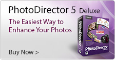 PhotoDirector Deluxe: The Easiest Way to Enhance Your Photos