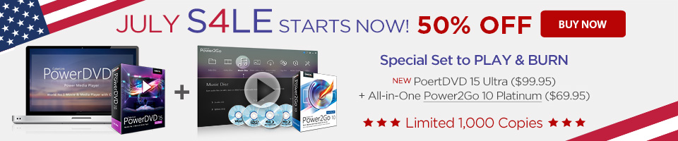 50% OFF Special Set including PowerDVD 15 Ultra & Power2Go 10 Platinum