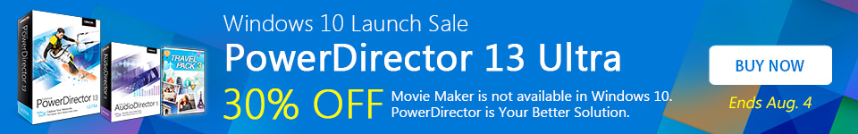 30% OFF PowerDirector 13 Ultra and Bonus AudioDirector 5 & Travel Pack 3