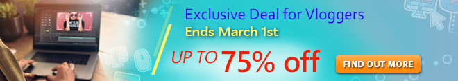 Exclusive Deal for Vloggers! Sale up to 75% Off till March 1st