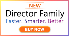 Director Family NEW LAUNCH! Faster.Smarter.Better