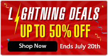 Lightning Deals - UP TO 50% OFF, Ends July 20th