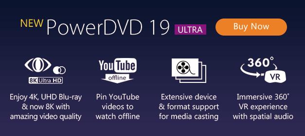 PowerDVD 19 - Video Player Software | CyberLink