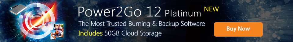 Power2Go 12: The Most Trusted Burning & Backup Software