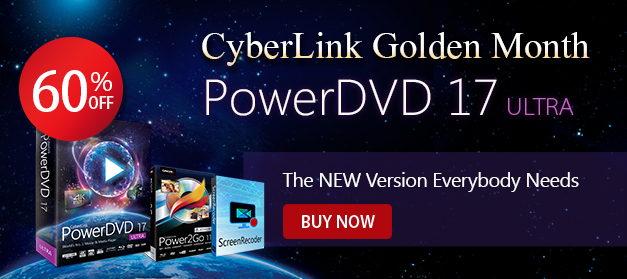 PowerDVD 17: World's No.1 Movie & Media Player