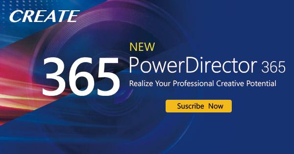 PowerDirector 365 Requirements|Pro Movie Editing Software | CyberLink